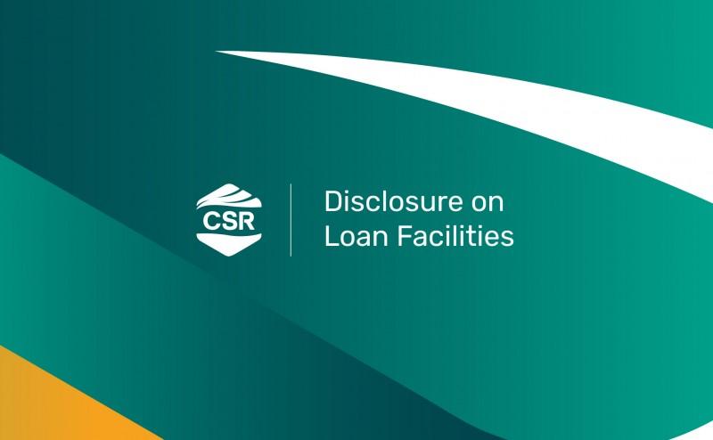 Disclosure on Loan Facilities
